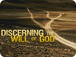 Will of God - Discerning