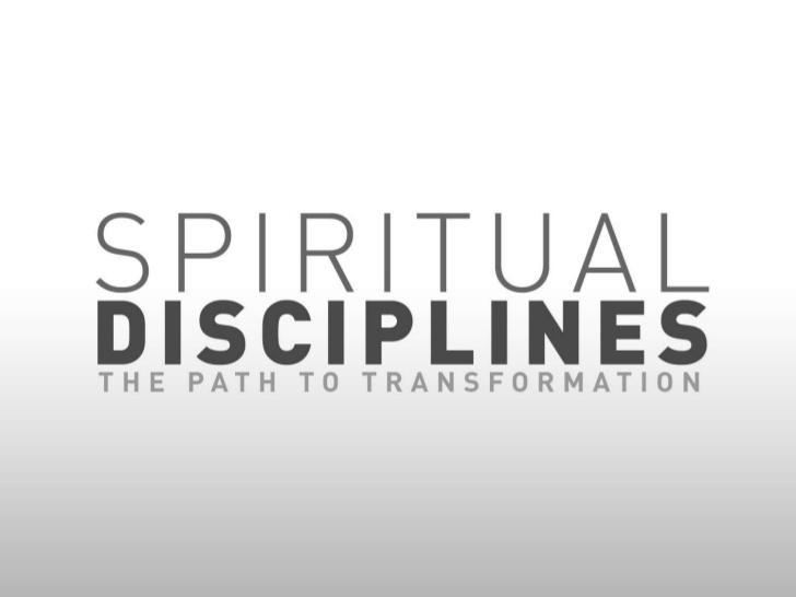 spiritual disciplines - The path to transformation