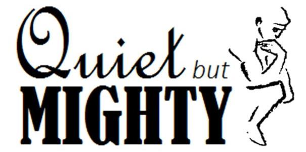 Mighty-Quiet-but