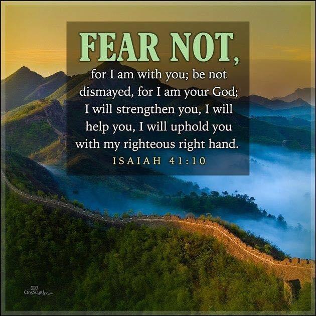 Fear Not - Isa 41.10